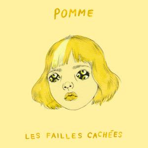 Album Cover - Pomme - Les Failles Cachées